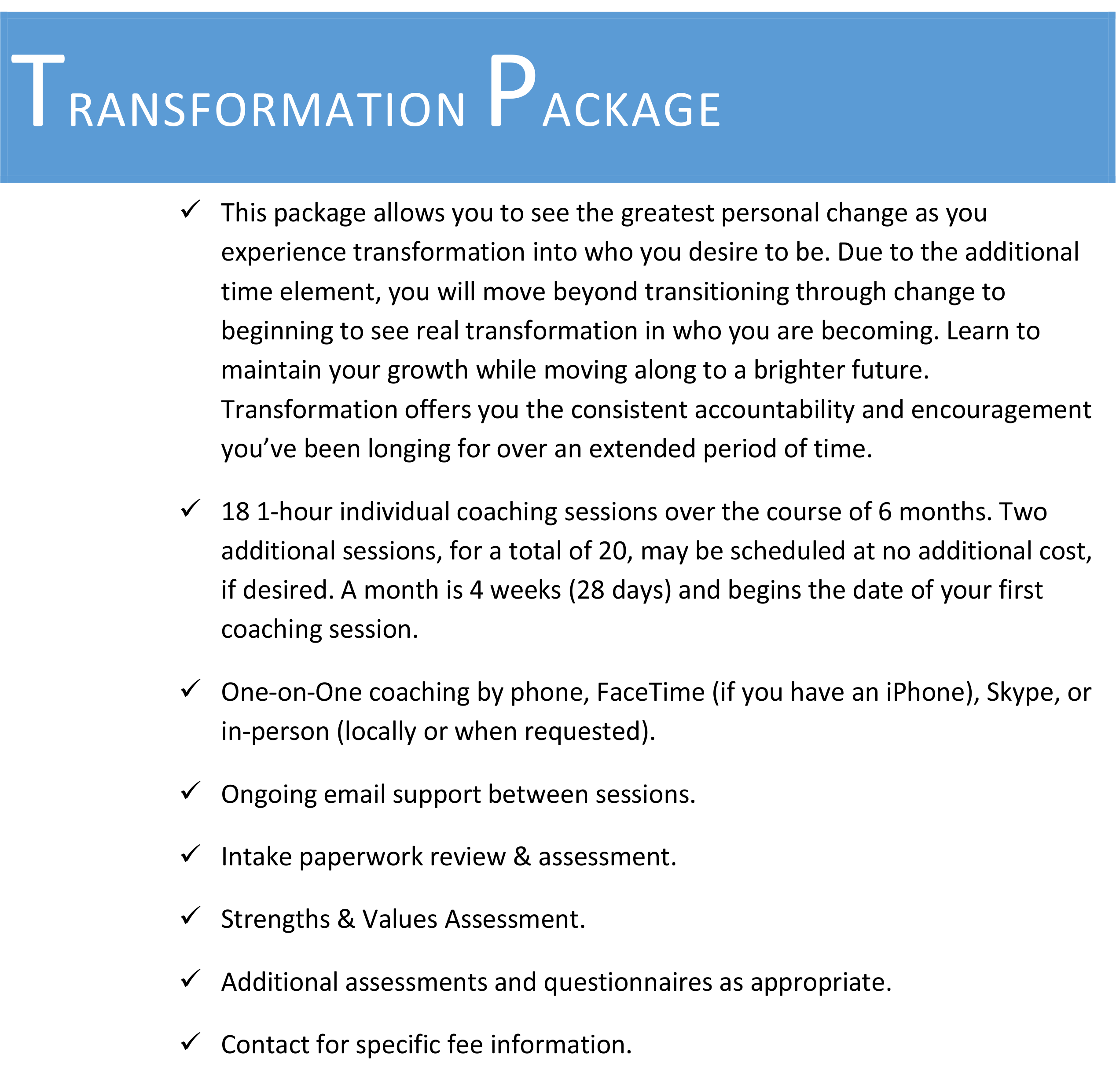 transformation package details