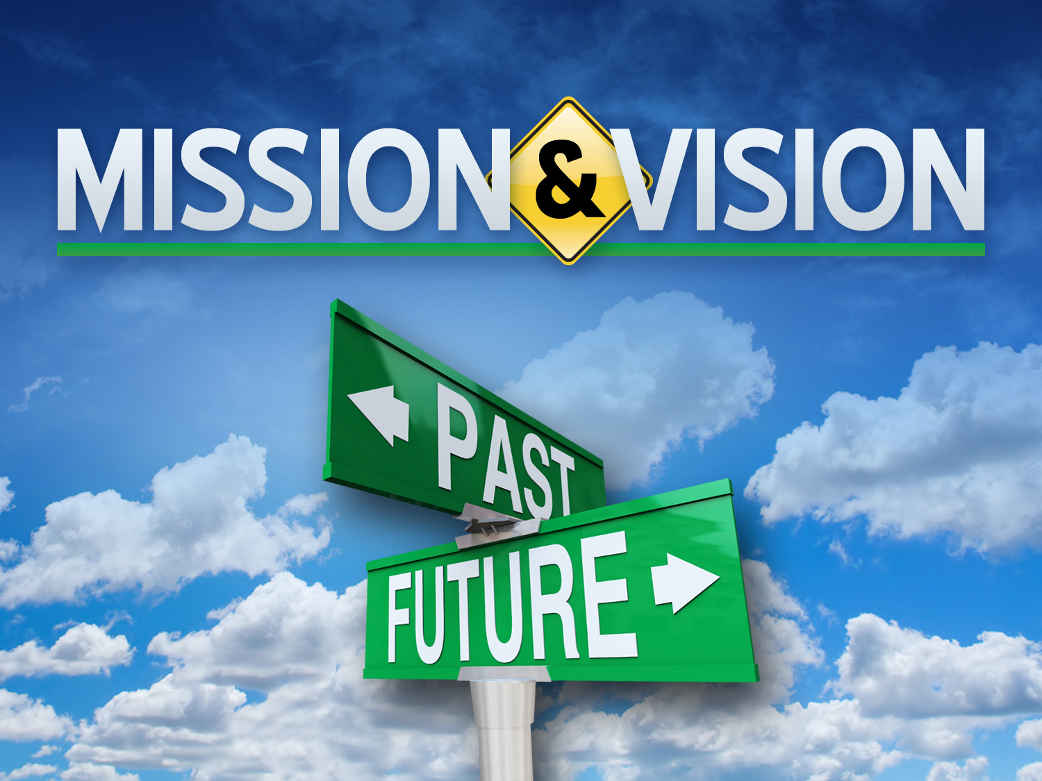 past future street sign - mission and vision