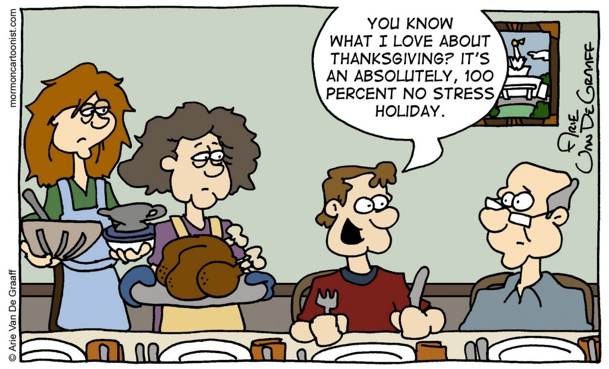 Thanksgiving is a stress free holiday - yeah, right