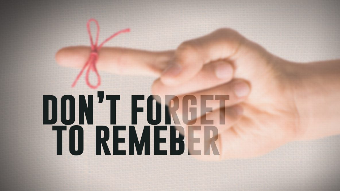 finger with string tied to it - don't forget to remember