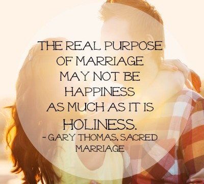Couple embracing - quote from Gary Thomas - The real purpose of marriage may not be happiness as much as it is holiness.