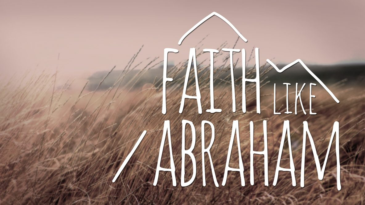 Faith like Abraham