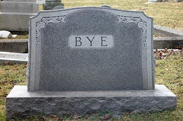 Tombstone says Bye