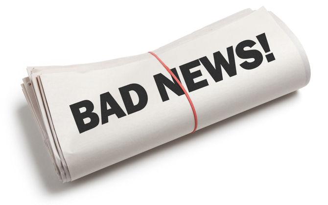 Image result for bad news